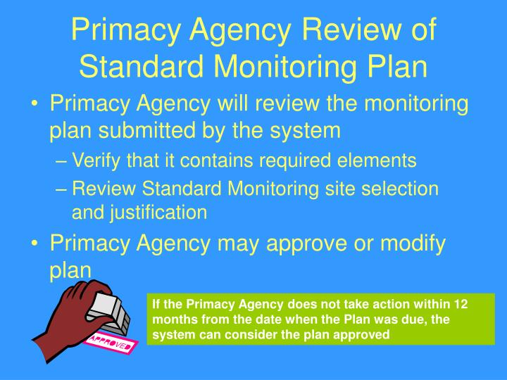 Primacy Agency Review of Standard Monitoring Plan