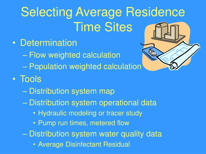 Selecting Average Residence Time Sites
