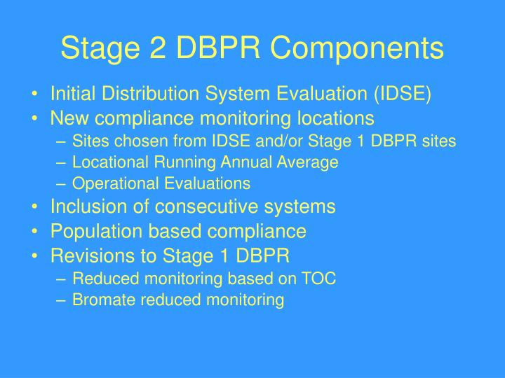 Stage 2 DBPR Components