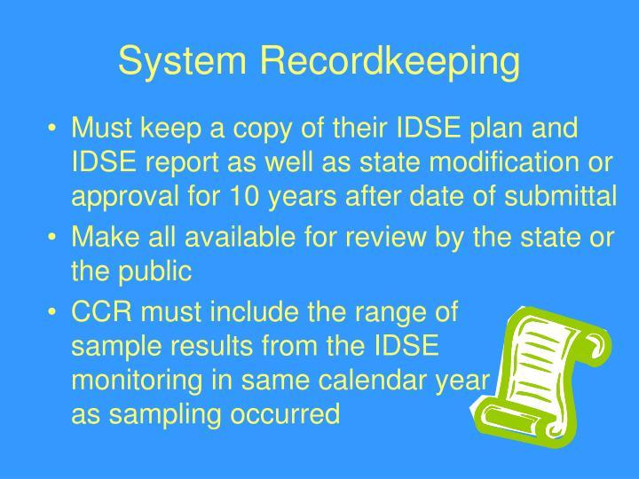 System Recordkeeping