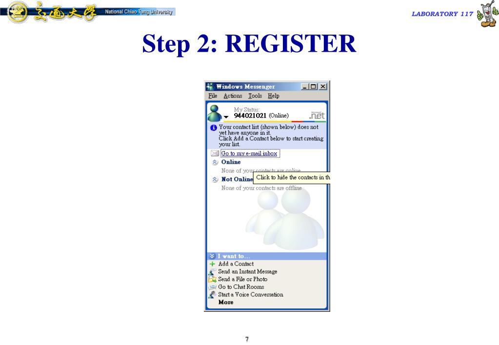 Step 2: REGISTER