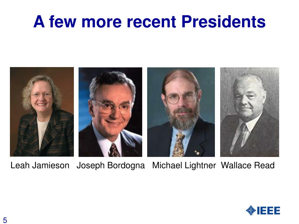 A few more recent Presidents