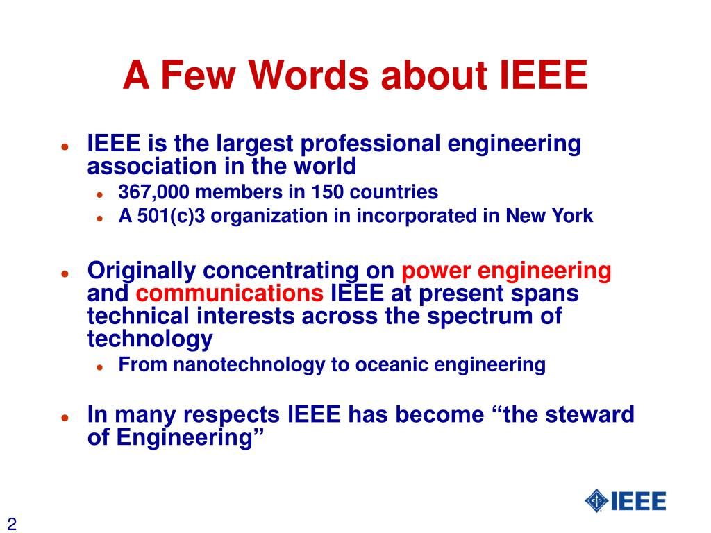 A Few Words about IEEE