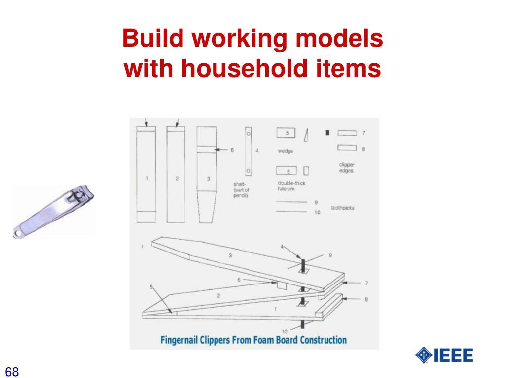 Build working models