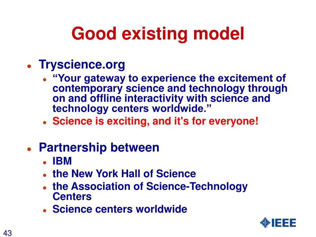 Good existing model