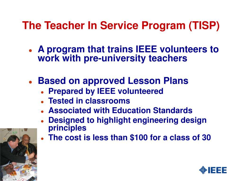 The Teacher In Service Program (TISP)