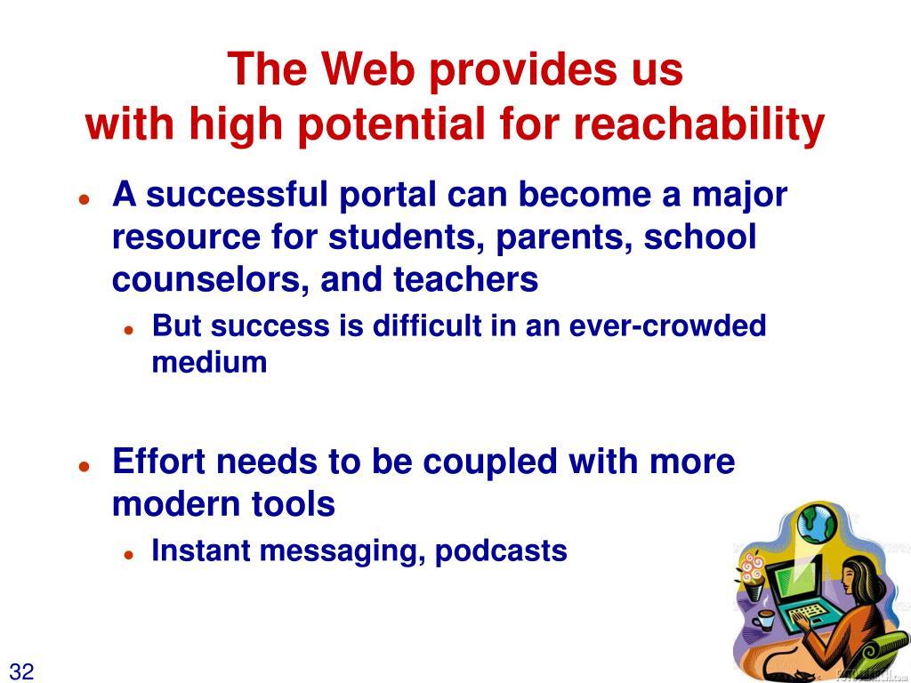 The Web provides us