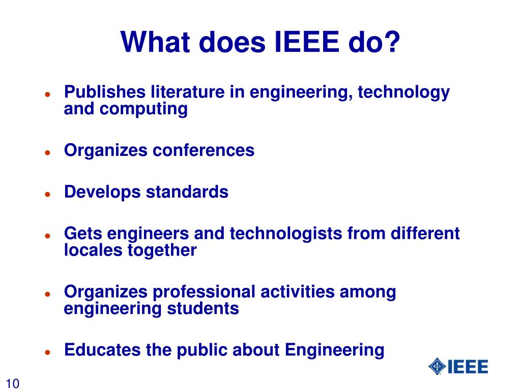 What does IEEE do?