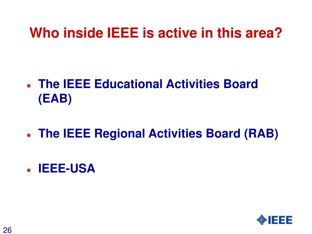 Who inside IEEE is active in this area?