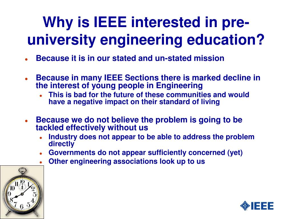 Why is IEEE interested in pre-university engineering education?