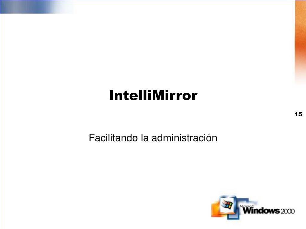 IntelliMirror