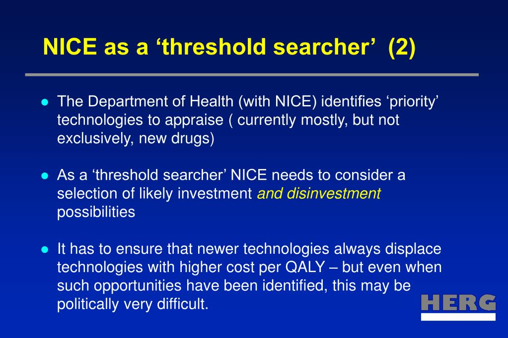 NICE as a 'threshold searcher'  (2)
