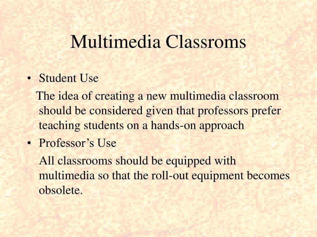 Multimedia Classroms