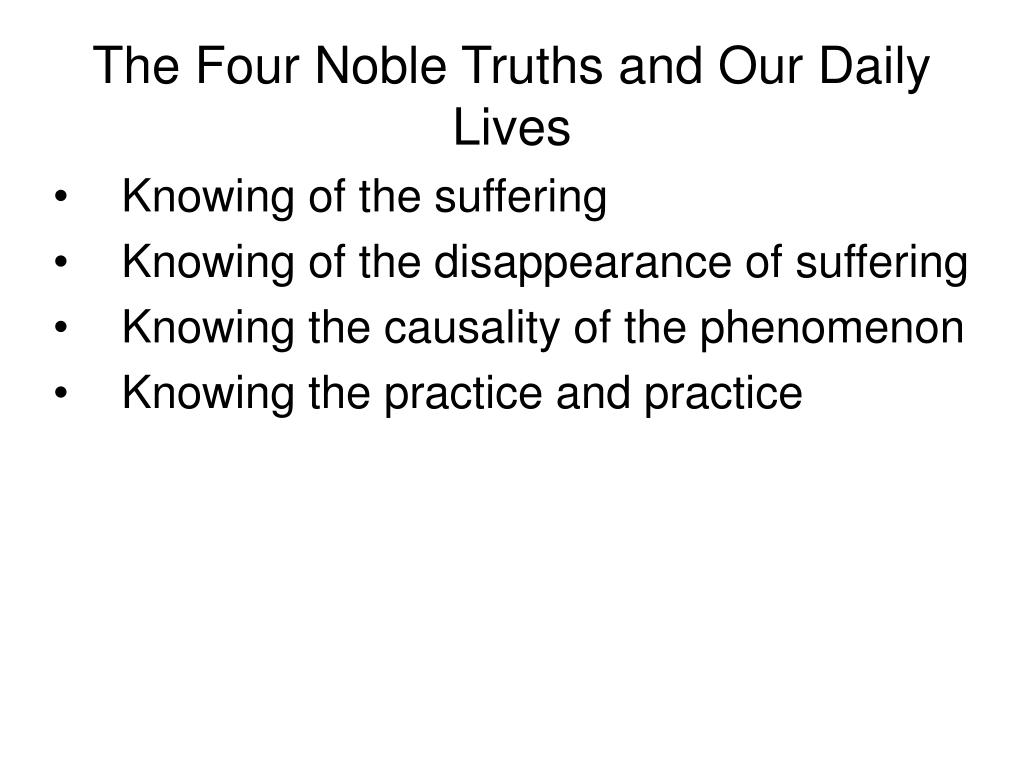 The Four Noble Truths and Our Daily Lives