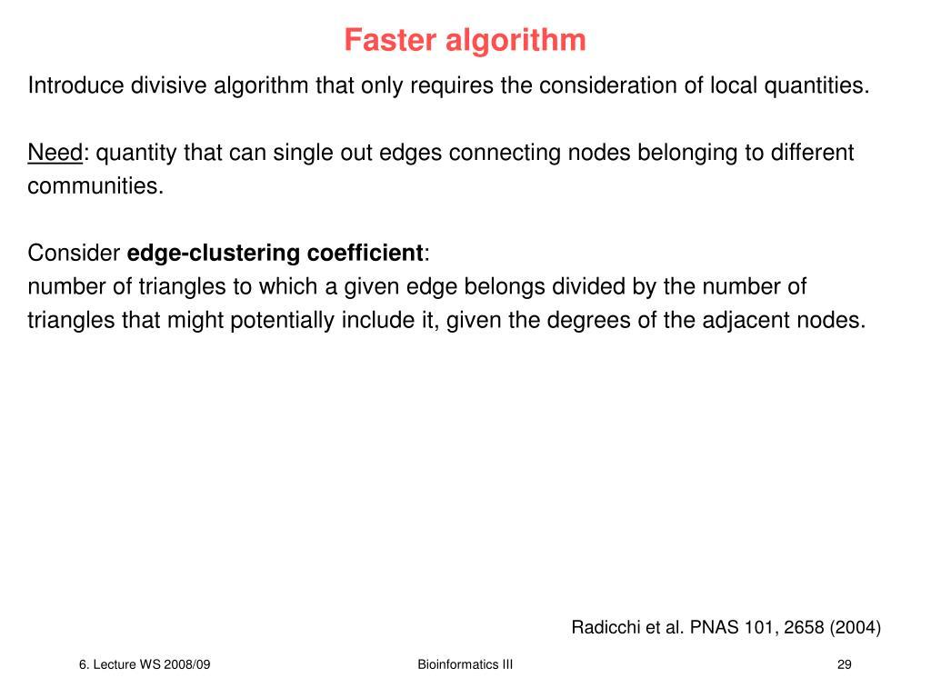 Faster algorithm