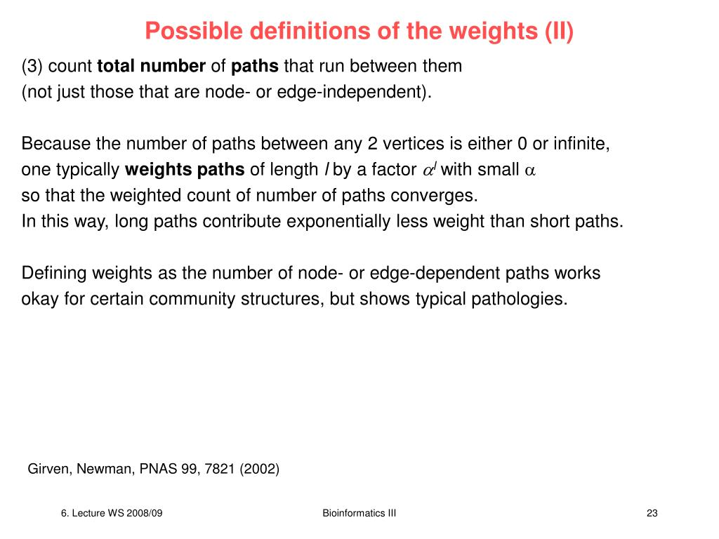 Possible definitions of the weights (II)