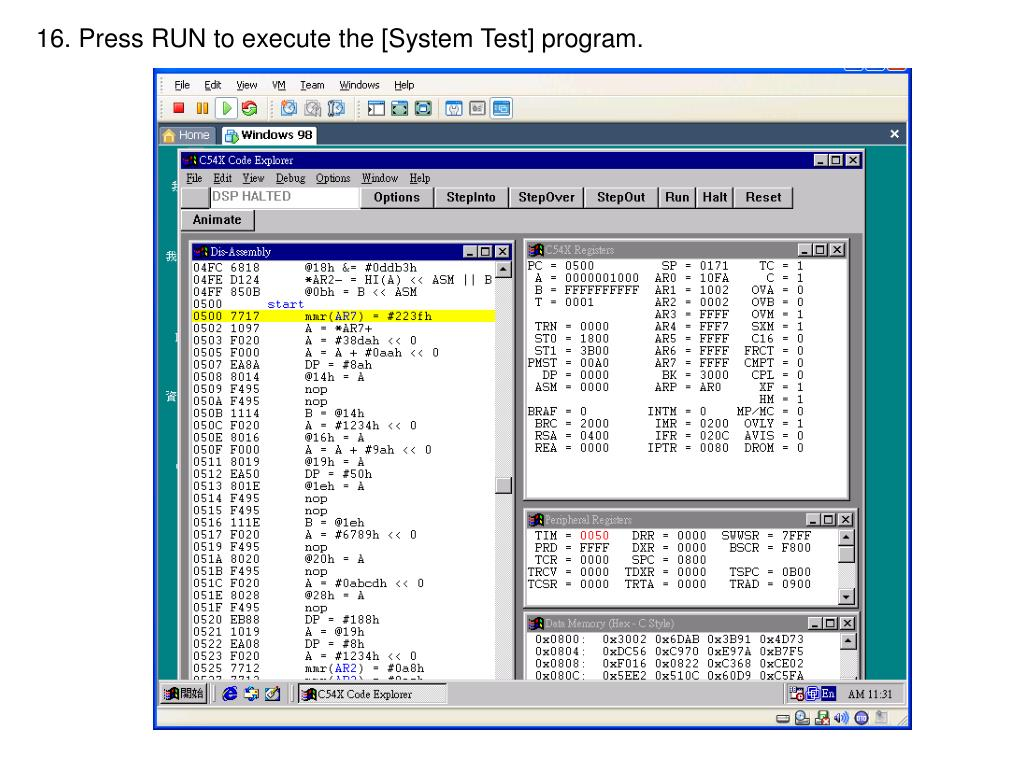 16. Press RUN to execute the [System Test] program.
