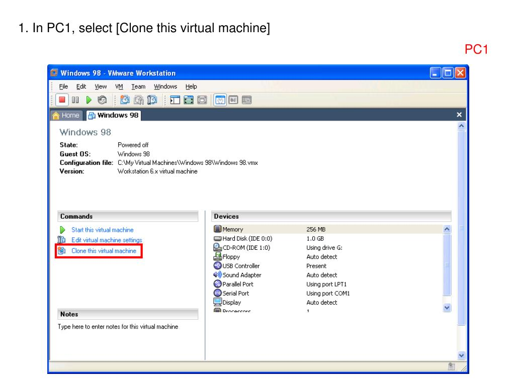 1. In PC1, select [Clone this virtual machine]