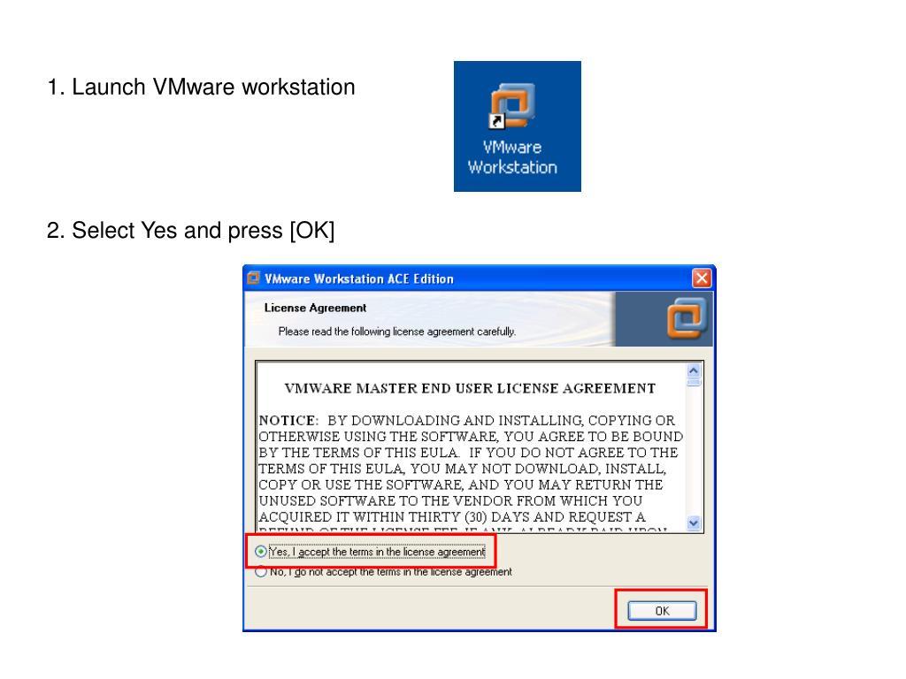 1. Launch VMware workstation