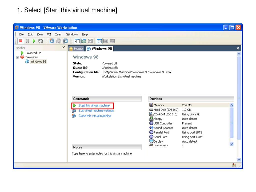 1. Select [Start this virtual machine]