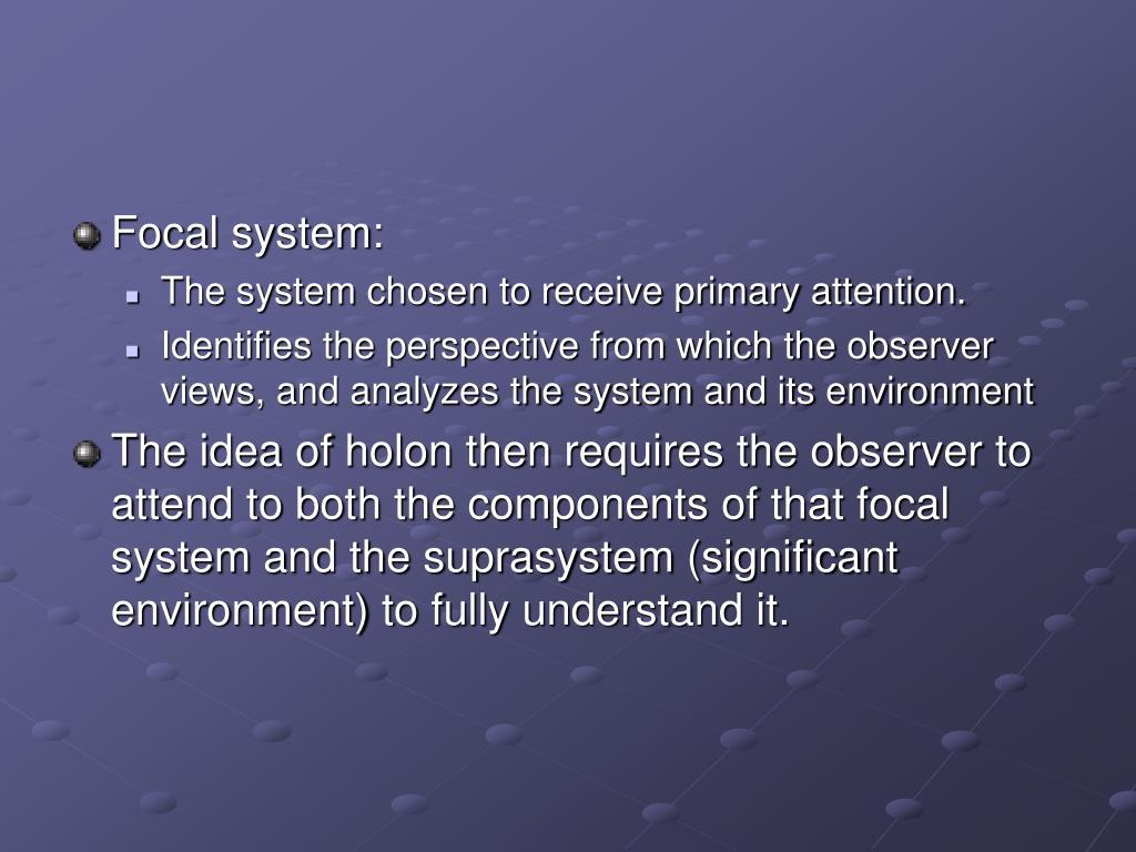 Focal system:
