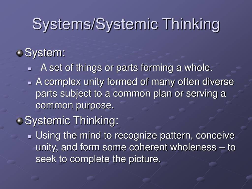 Systems/Systemic Thinking