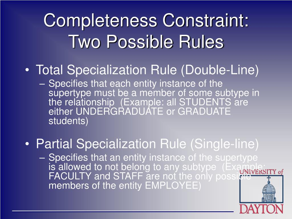 Completeness Constraint: Two Possible Rules