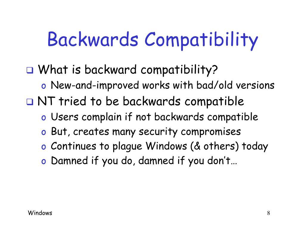 Backwards Compatibility
