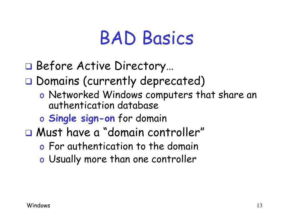 BAD Basics