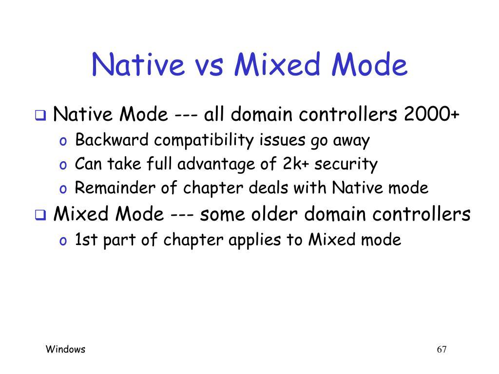 Native vs Mixed Mode