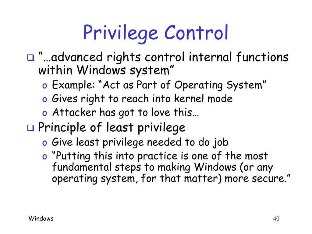 Privilege Control