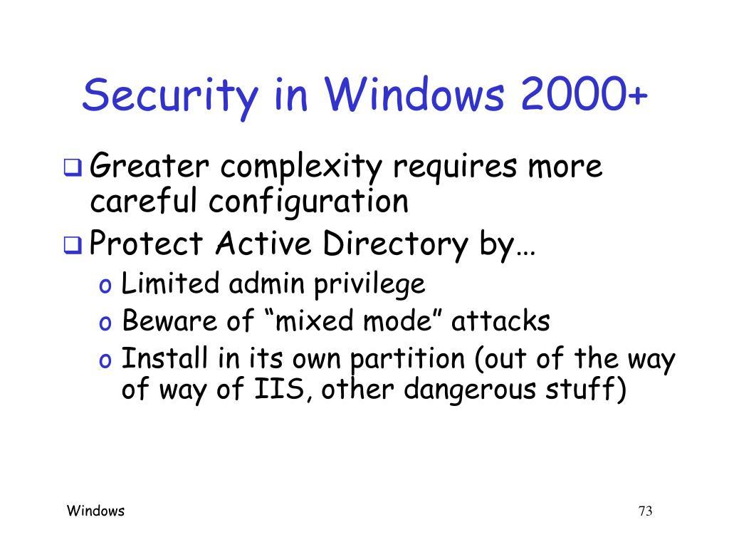 Security in Windows 2000+