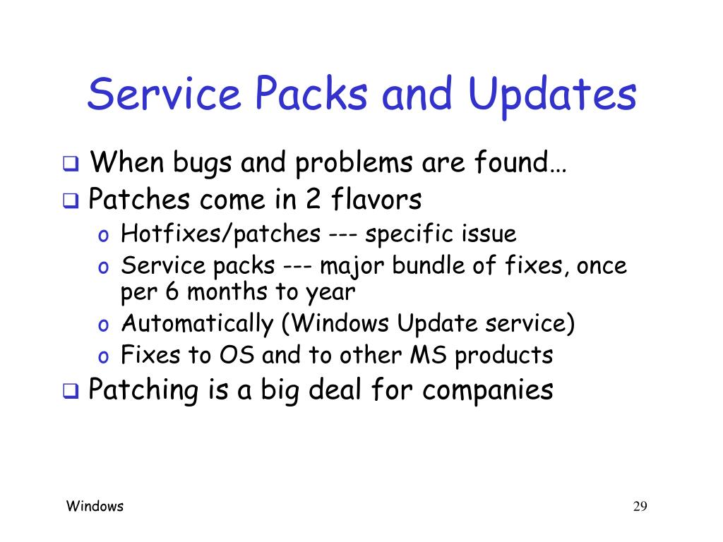 Service Packs and Updates
