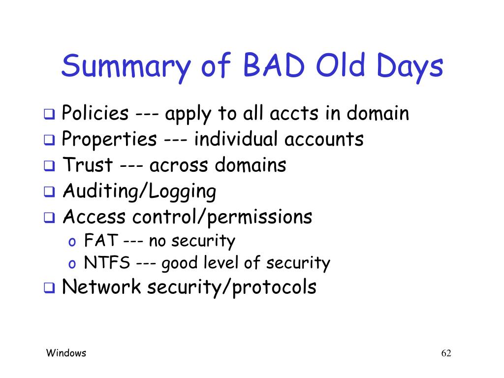 Summary of BAD Old Days