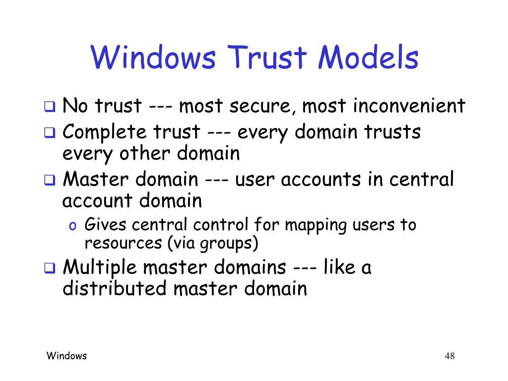 Windows Trust Models