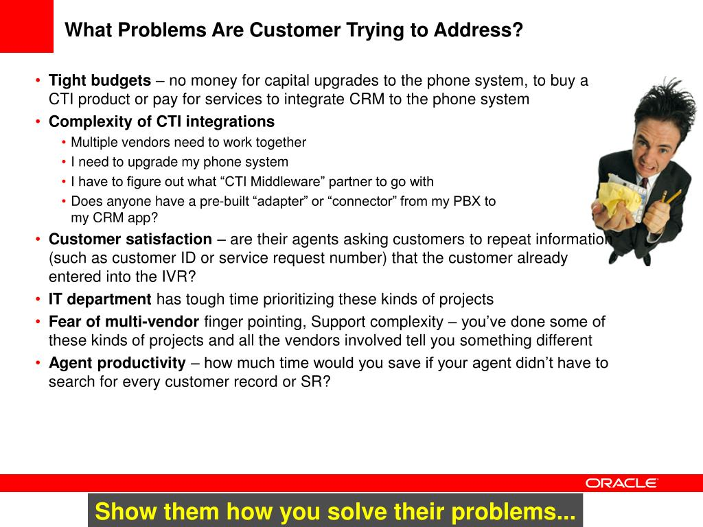 What Problems Are Customer Trying to Address?