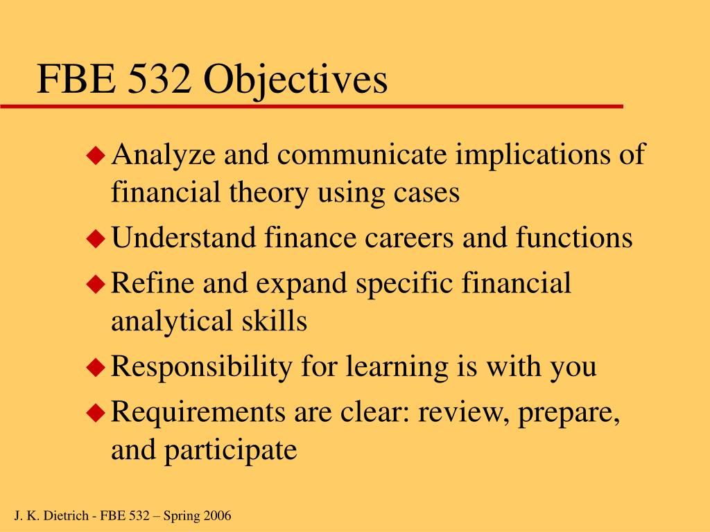 FBE 532 Objectives