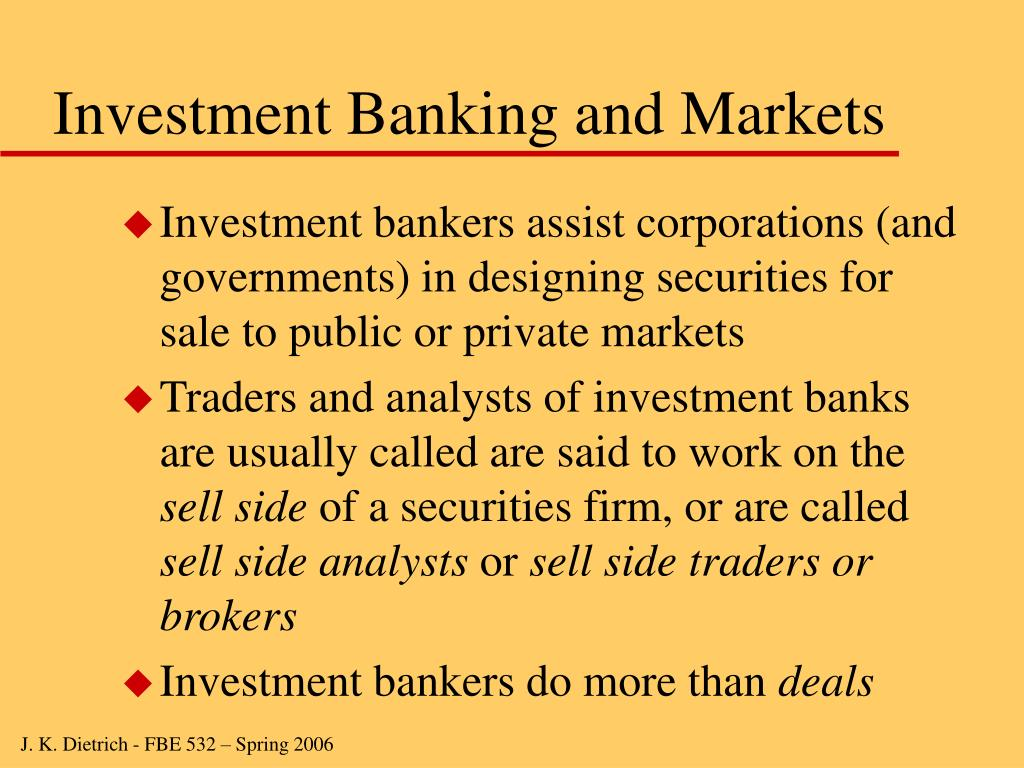 Investment Banking and Markets