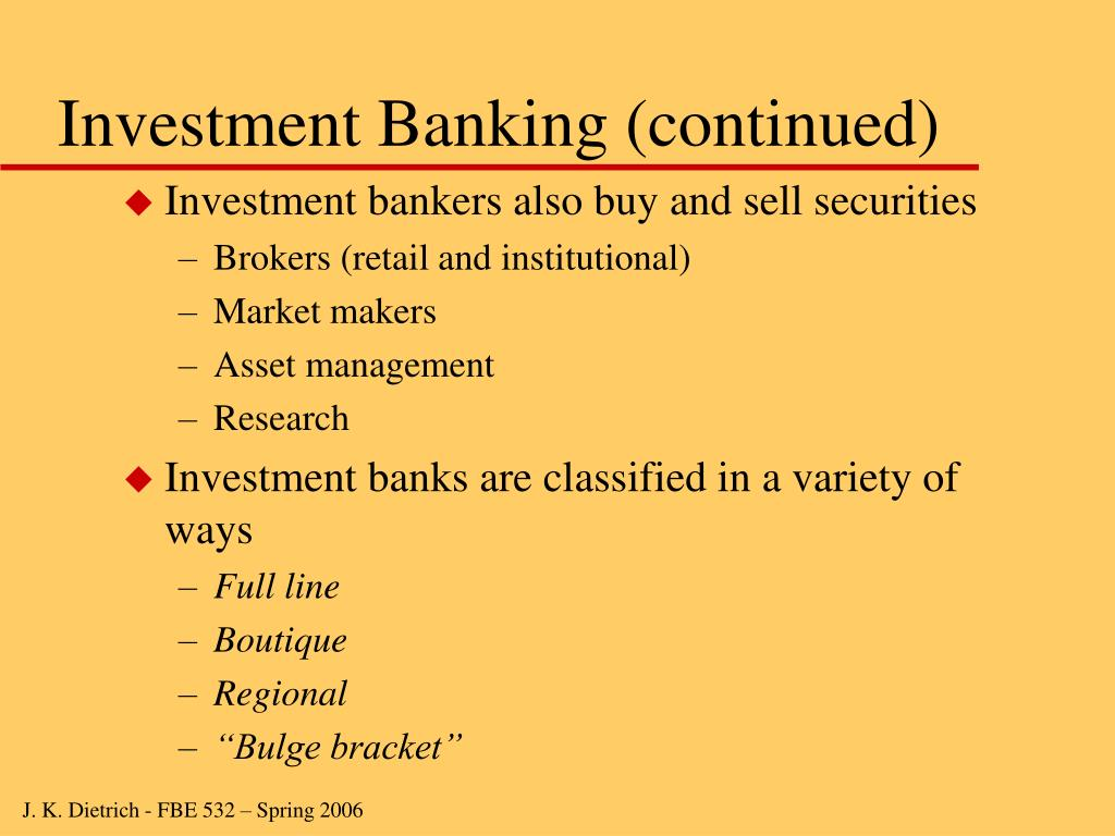 Investment Banking (continued)