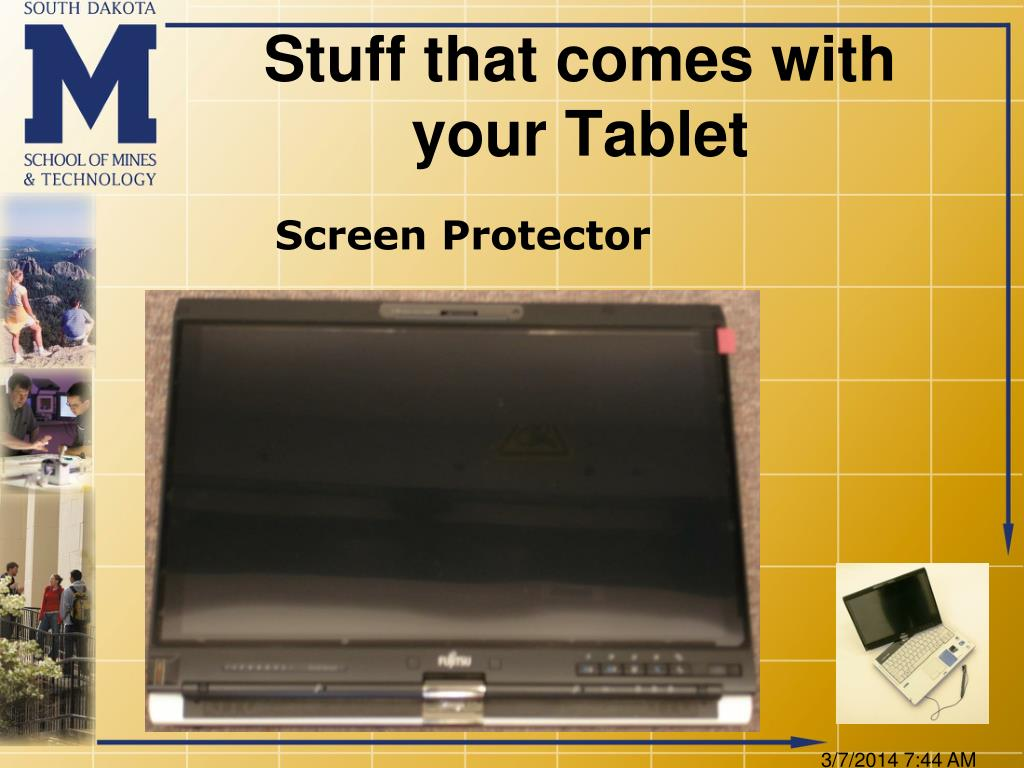 Stuff that comes with your Tablet