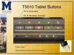 t5010 tablet buttons