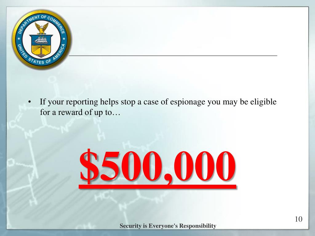 If your reporting helps stop a case of espionage you may be eligible for a reward of up to…