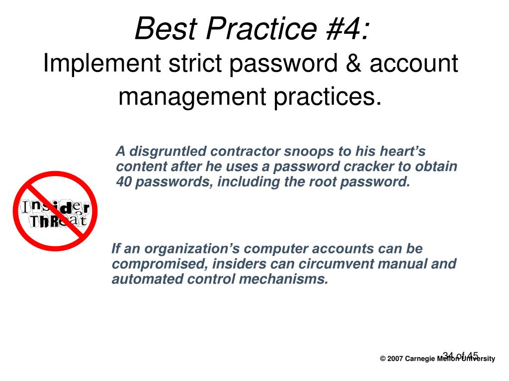 A disgruntled contractor snoops to his heart's content after he uses a password cracker to obtain 40 passwords, including the root password.