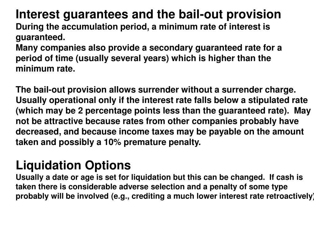Interest guarantees and the bail-out provision