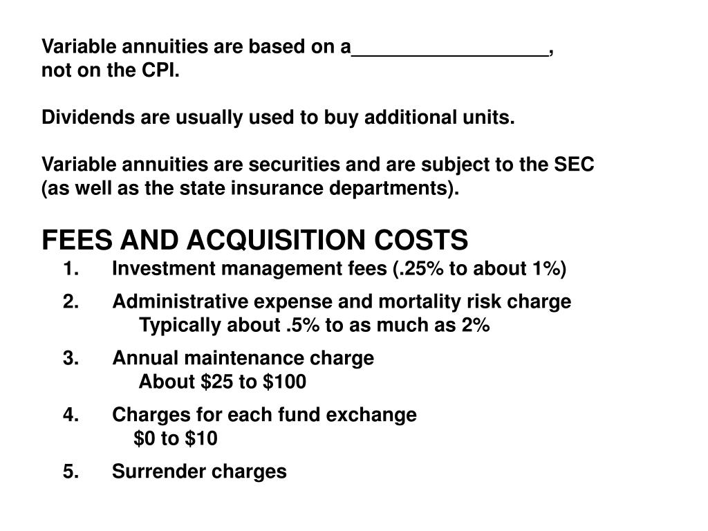 Variable annuities are based on a__________________,