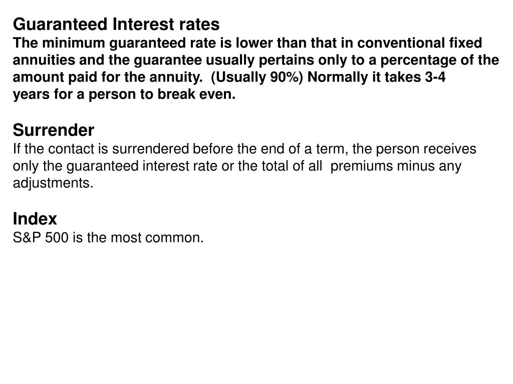 Guaranteed Interest rates