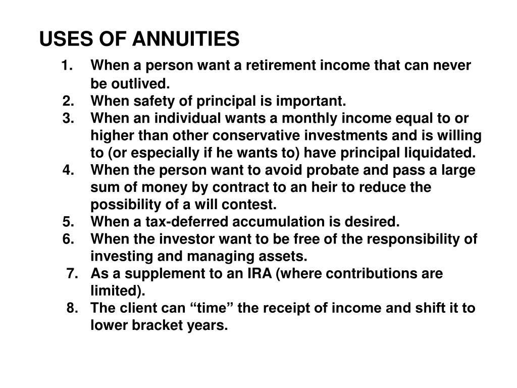 USES OF ANNUITIES
