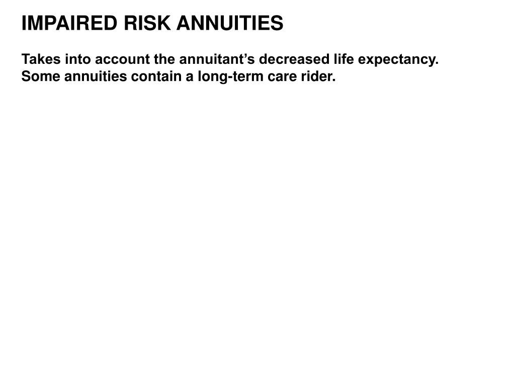 IMPAIRED RISK ANNUITIES