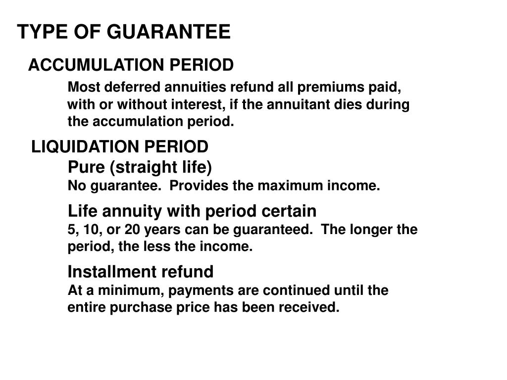 TYPE OF GUARANTEE