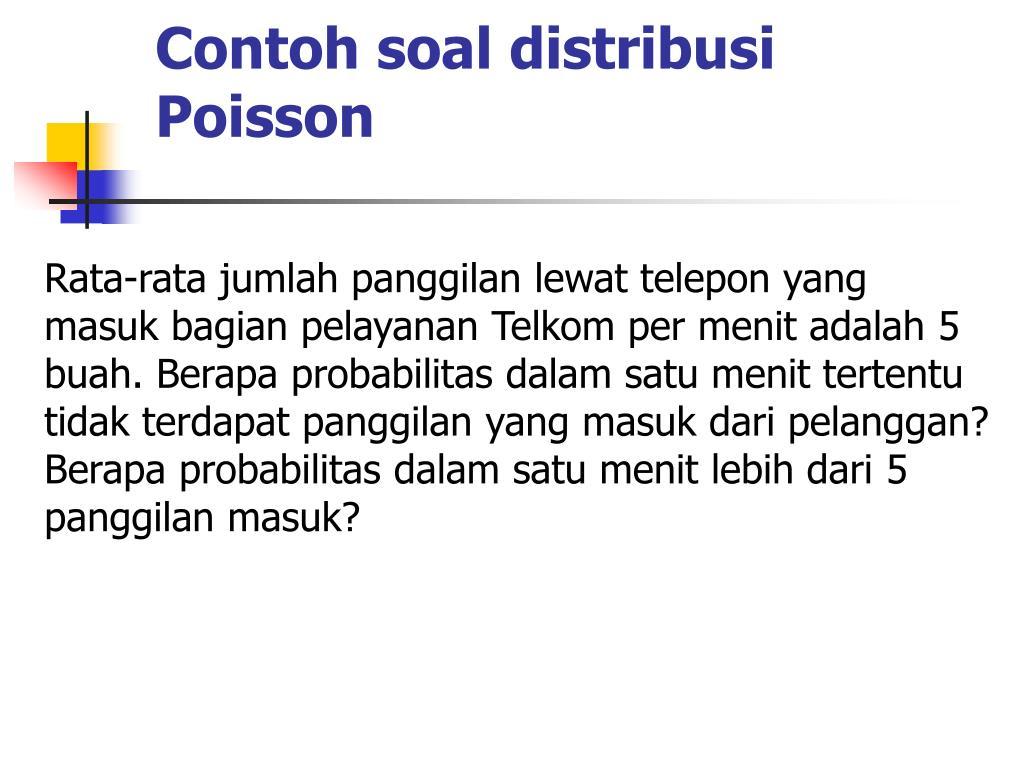 Contoh soal distribusi Poisson